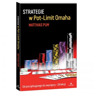"""Strategie w Pot-Limit Omaha"" – Matthias Pum"