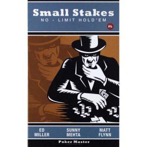 """""""Small Stakes No-Limit Holdem"""" – Ed Miller, Sunny Mehta, Matt Flynn"""